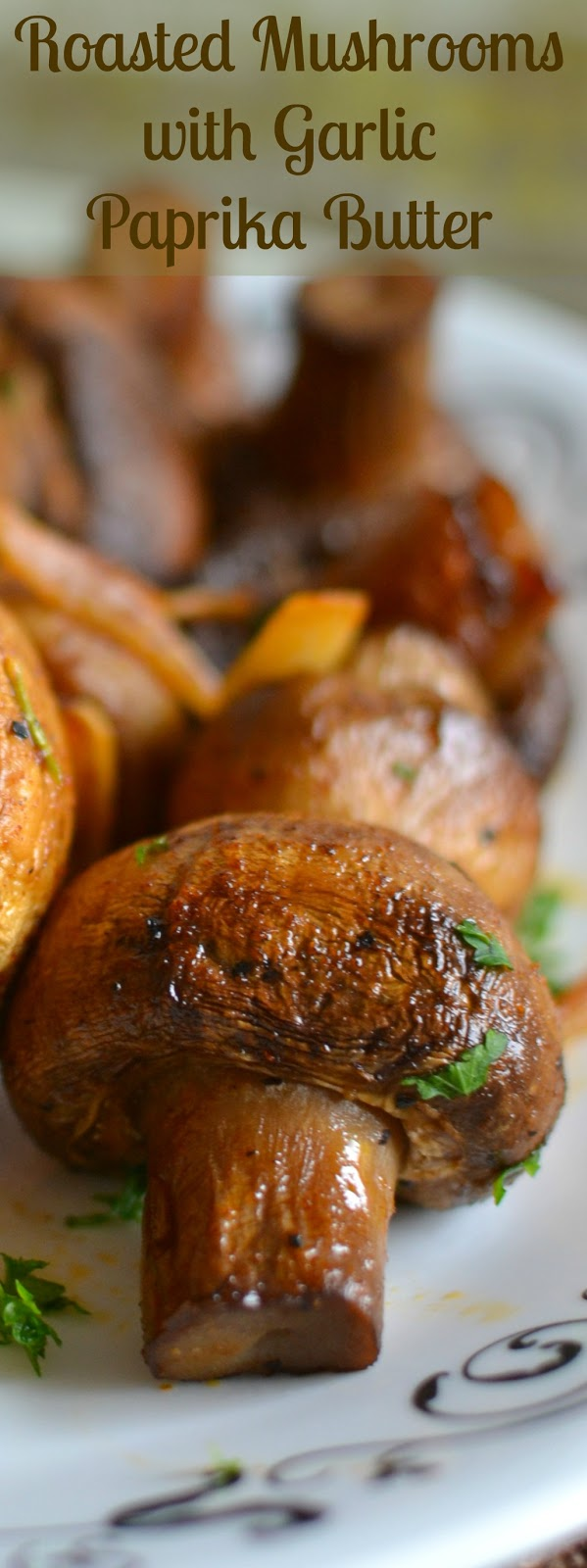 An easy side or meatless main dish for any mushroom lover! Goes great with most anything including chicken, beef, pork, pasta or rice! Roasted Mushrooms with Garlic Paprika Butter Recipe from Hot Eats and Cool Reads