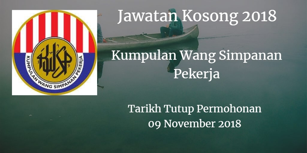 Jawatan Kosong KWSP 09 November 2018