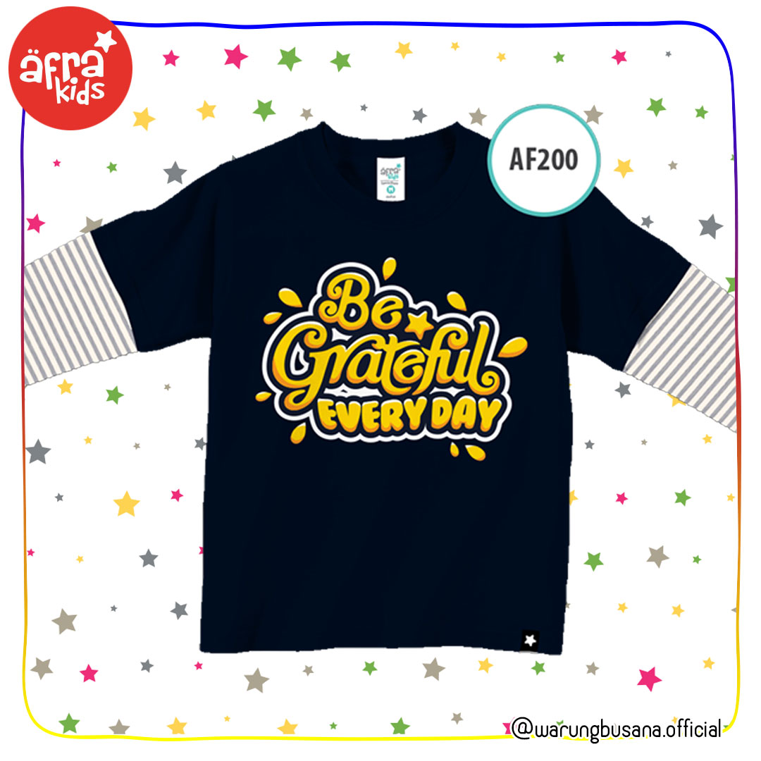 Afrakids Kaos Anak AF200 Be Grateful Everyday