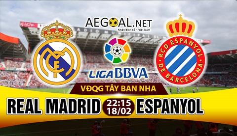 Real Madrid sẽ đối đầu với Espanyol