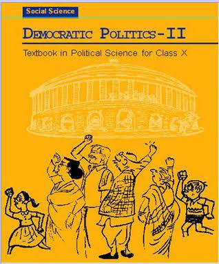 CLASS 10:-DEMOCRATIC POLITICS BY NCERT