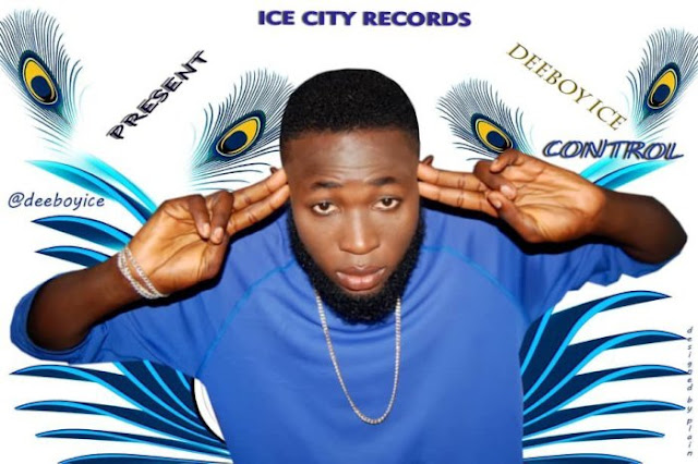 Deeboy Ice – Control - www.mp3made.com.ng