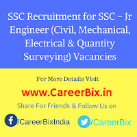 SSC Recruitment for SSC - Jr Engineer (Civil, Mechanical, Electrical & Quantity Surveying) Vacancies