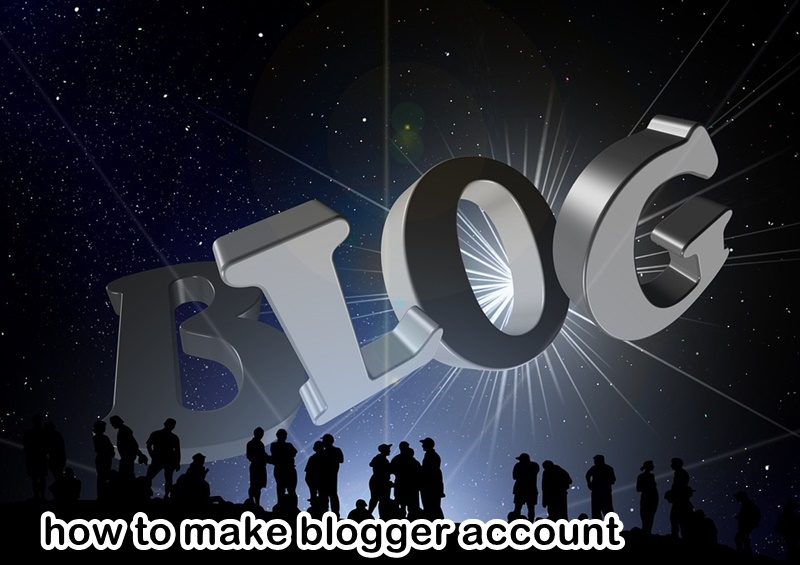create blog in blogger account