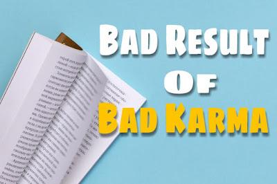 Bad Result Of Bad Karma ( Short Stories )