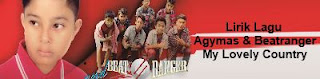 Lirik Lagu Agymas & Beatranger - My Lovely Country