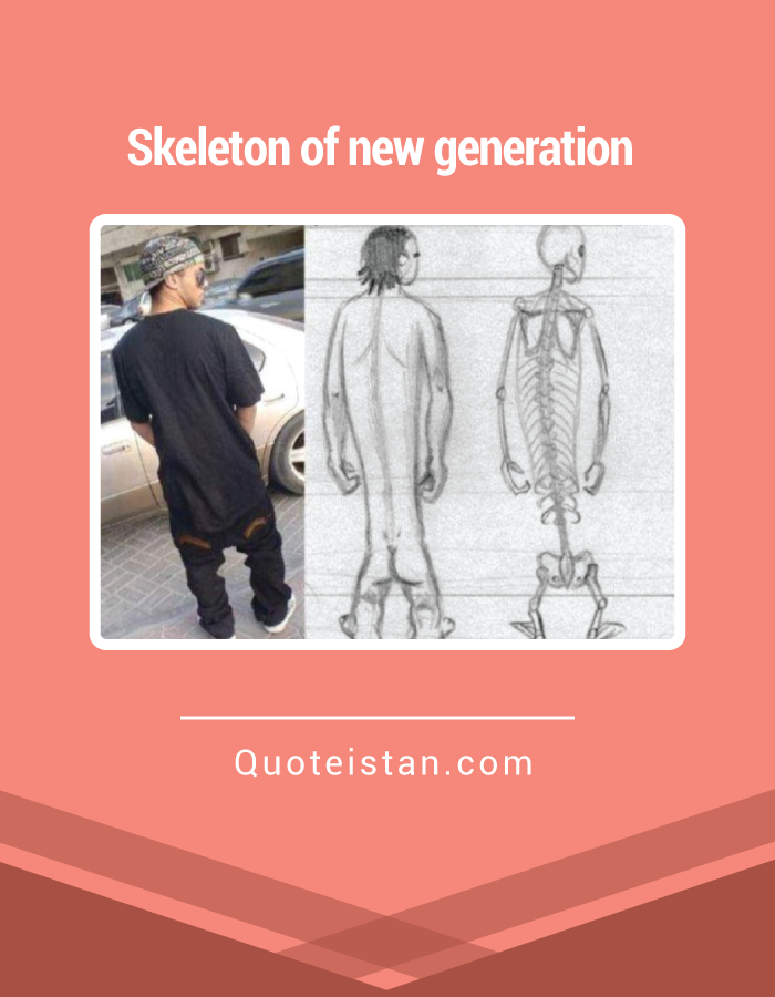 Skeleton of new generation.