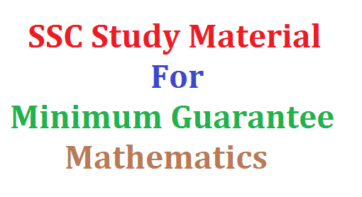 SSC/10th Public Examinations Maths Study Material for Minimum Standard Students | SSC Public Examinations Study Material for Slow Learners for Mathematics Download Here | 10th Class Maths Study Material for Minimum pass guarantee in Maths | Download Maths Study Material for slow learners of SSC students to get pass marks in SSC Public Examination