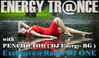Pencho Tod ( DJ Energy- BG ) - Energy Trance Vol 469 @ Radio DJ ONE