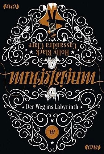 Magisterium: Der Weg ins Labyrinth (Holly Black und Cassandra Clare)