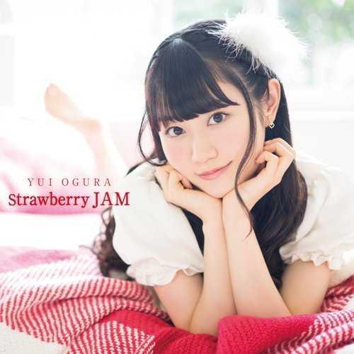 [MUSIC] 小倉唯(Yui Ogura) – Strawberry JAM (2015.03.25/MP3/RAR)