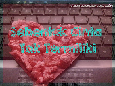 cinta tak termiliki
