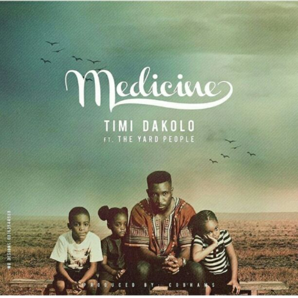 Medicine by Timi Dakolo poster