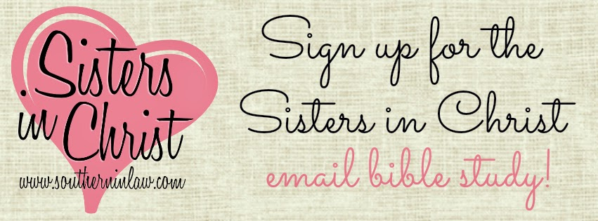 Sign up for the Sisters in Christ Online Email Bible Study