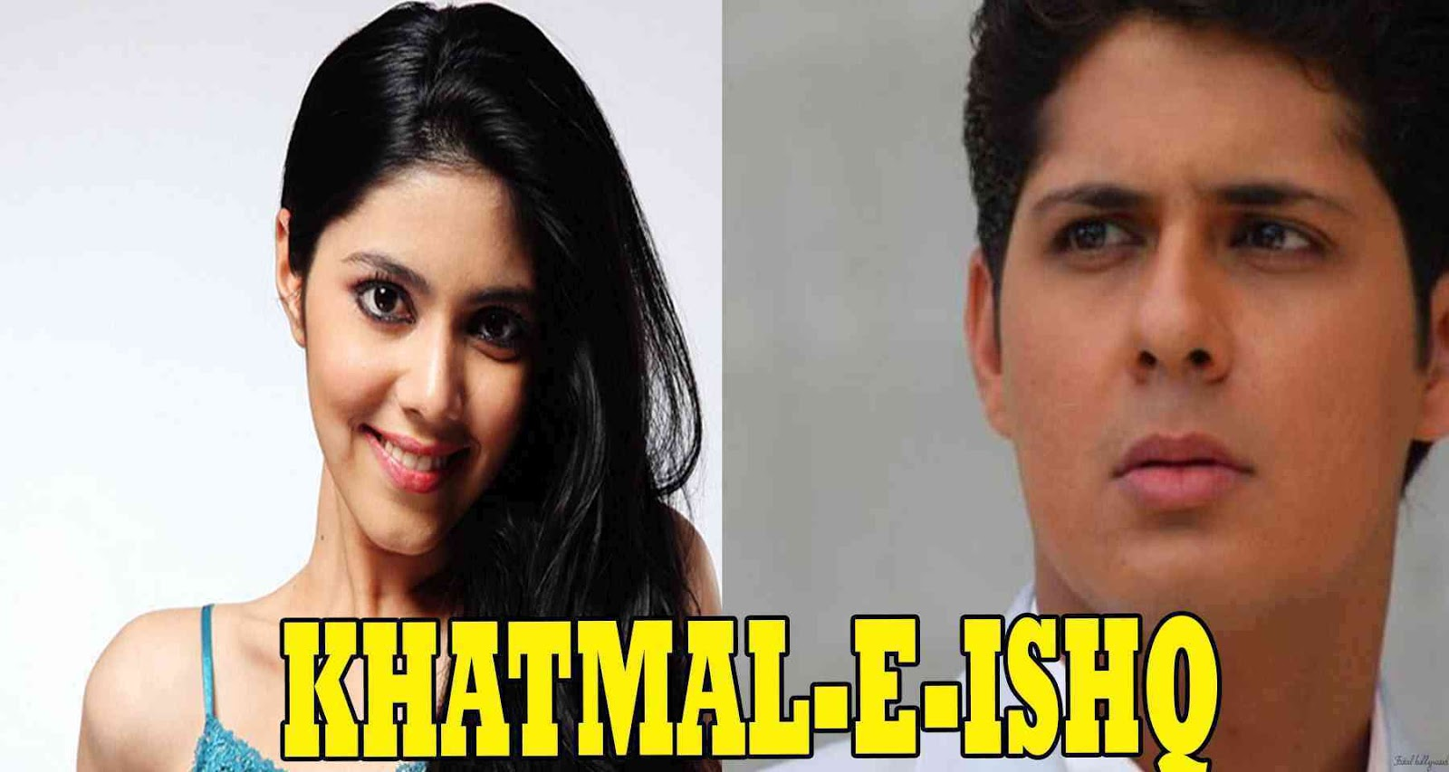 Complete cast and crew of Serial Khatmal E Ishq Sab Tv, 'Khatmal E Ishq' Upcoming Sab Tv Serial Wiki Story, Cast, Title Song, Timings, Promo