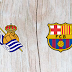Real Sociedad vs Barcelona Full Match & Highlights 15 Sep 2018