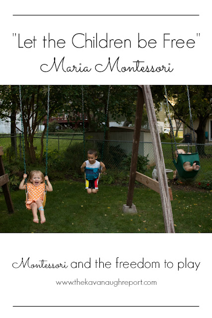 Montessori and giving children the freedom to play