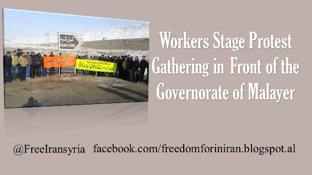 Workers Stage Protest Gathering in Front of the Governorate of Malayer