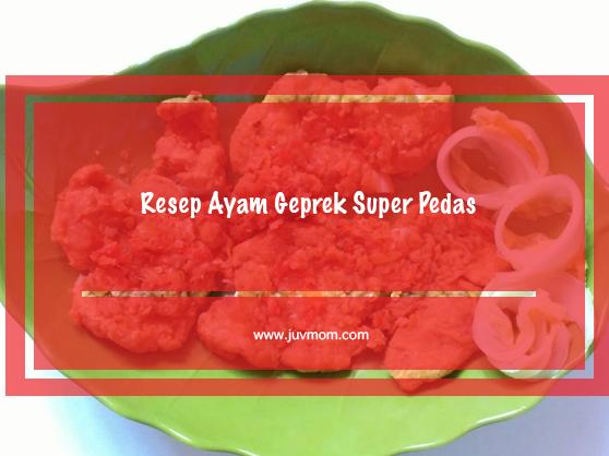 Resep Ayam Geprek Super Pedas