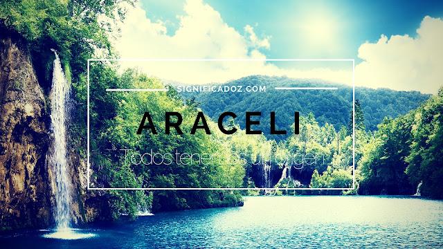 Significado y Origen del Nombre Araceli ¿Que Significa?
