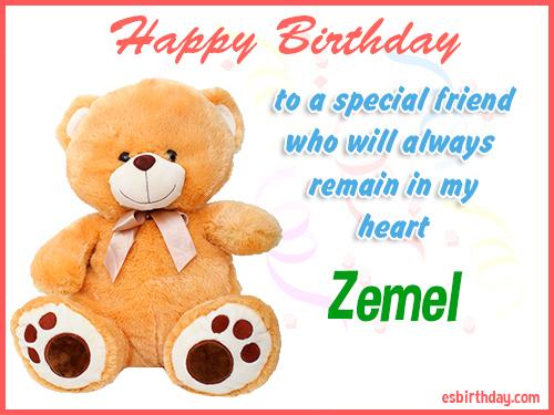 Zemel Happy birthday friend
