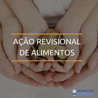 AÇÃO REVISIONAL DE ALIMENTOS