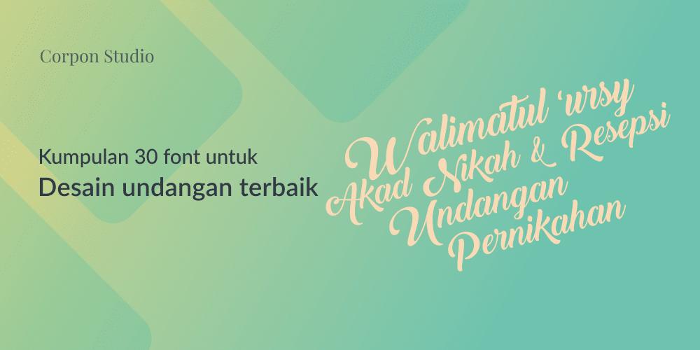 Download Kumpulan 30 Font Untuk Desain Undangan Terbaik