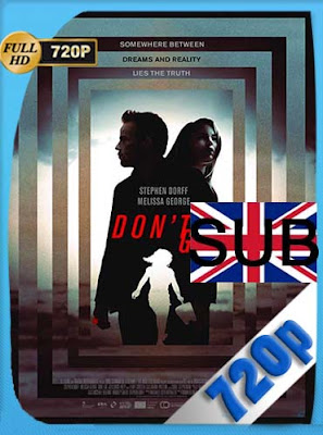 Don't Go (2018)HDRIP[720P] subtitulada [GoogleDrive] DizonHD
