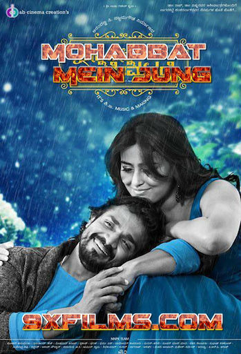 Mohabbat Mein Jung 2018 Hindi Dubbed 300mb Movie Download