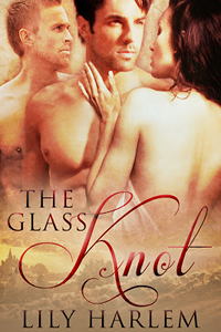 The Glass Knot by Lily Harlem