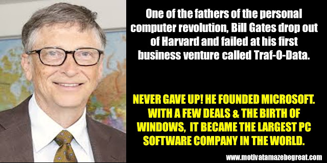63 Successful People Who Failed: Bill Gates, Success Story,Trail-O-Data, Microsoft, personal computer revolution