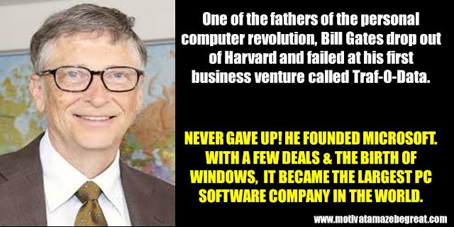 63 Successful People Who Failed: Bill Gates, Success Story,Trail-O-Data, Microsoft, personal computer revolution