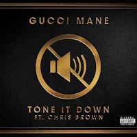 Gucci Mane – Tone It Down Ft. Chris Brown