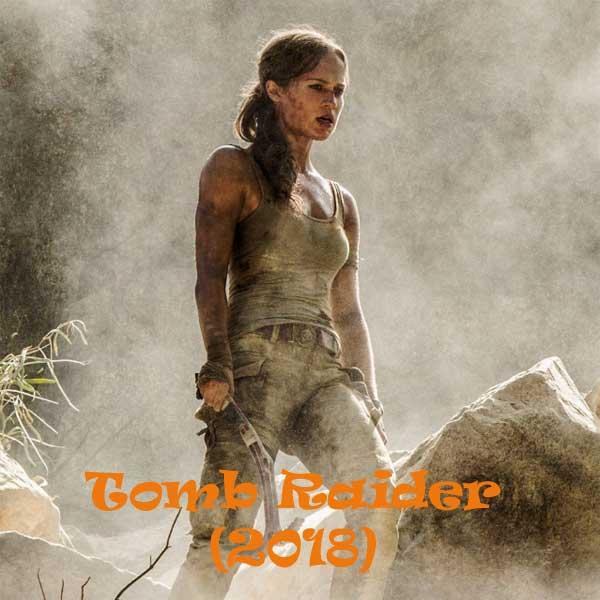 Tomb Raider, Tomb Raider Synopsis, Tomb Raider Trailer, Tomb Raider review, Poster Tomb Raider