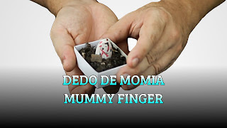 Dedo de momia, MAGIC TRICK, Mummy finger