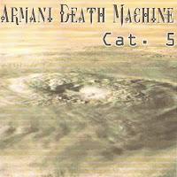 armani death machine - 2005 - Cat. 5 [EP]