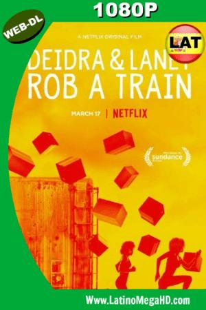 Deidra y Laney Asaltan un Tren (2017) Latino HD WEB-DL 1080P ()