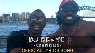 Dwayne _DJ_ Bravo – Champion (Official Song)