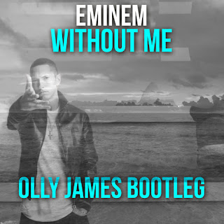 Eminem - Without Me (Olly James Festival Bootleg)