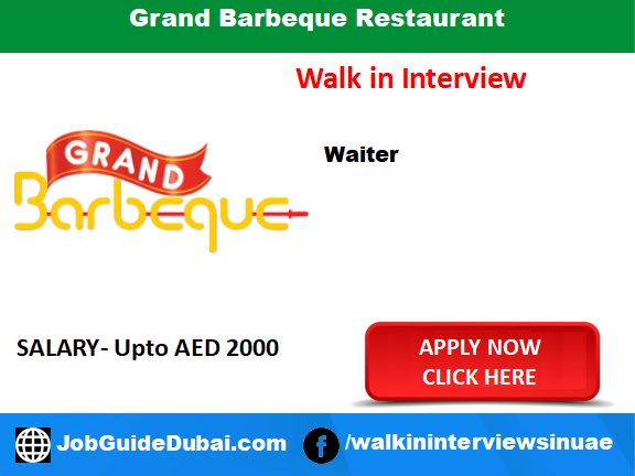 Grand Barbeque Restaurant (GBR) career for Restaurant staff, waiter and chef job in Dubai