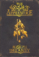 The Spook's Apprentice by Joseph Delaney book one in the wardstone chronicles