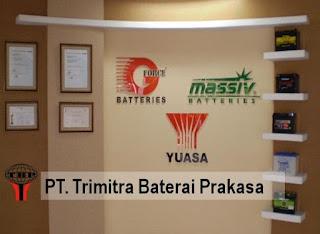 Loker Terbaru Jakarta Utara PT Trimitra Baterai Prakasa Cilincing