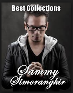 Sammy Simorangkir, Indonesian Idol, Pop, Lagu Jazz, Kumpulan Lagu Sammy Simorangkir Mp3 Terbaru Dan Terlengkap Full Album