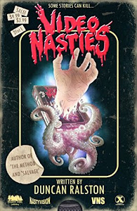 Video Nasties by Duncan Ralston