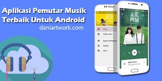 Top 8 Daftar Aplikasi Pemutar Musik di Android Dengan Kualitas Suara Terbaik