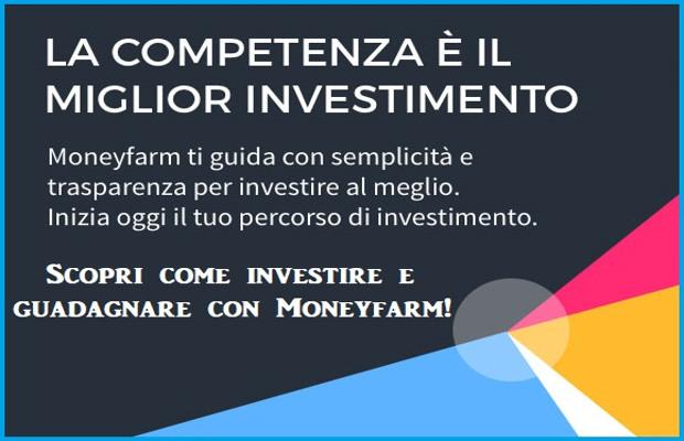 Investi e guadagna con Moneyfarm, scopri come fare!