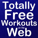 Totally Free Workouts on the Web