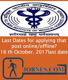 All India Institute of Medical Sciences Recruitment 2017 for various posts  apply online here