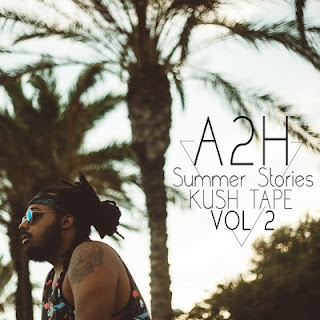 A2H – Summer Stories Kush Tape Vol.2 (2016) [CD] [FLAC]