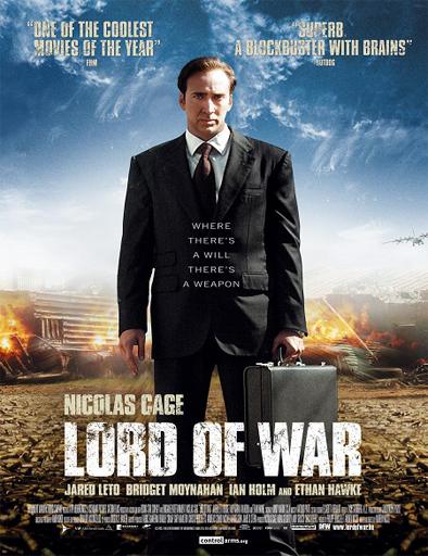 Ver El señor de la guerra (Lord of War) (2005) Online